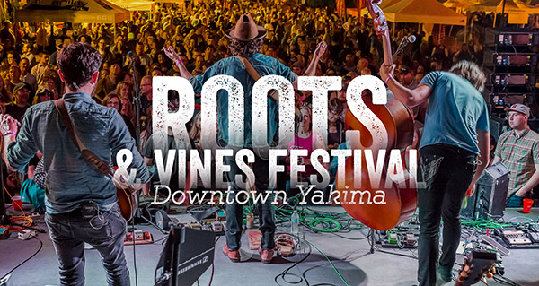 Roots & Vines Festival - Downtown Yakima, WA