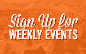 Sign Up for the Weekly Events Email